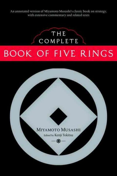 The complete book of five rings /