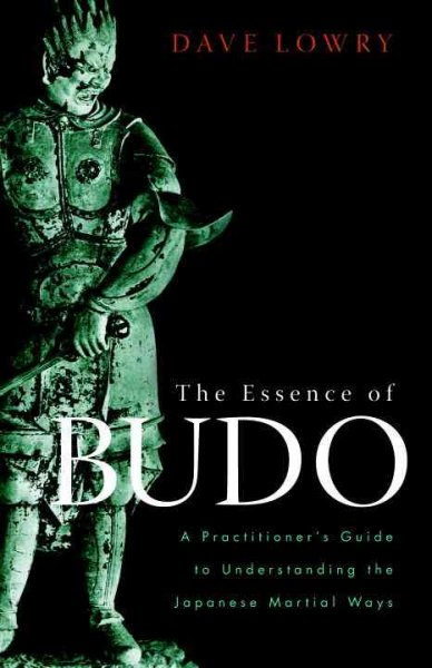 The essence of budo : a practitioner