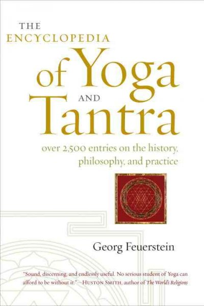 The encyclopedia of yoga and tantra /