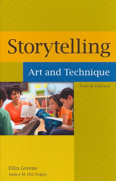 Storytelling : art and technique /