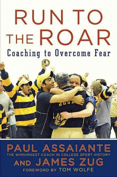 Run to the roar : coaching to overcome fear /