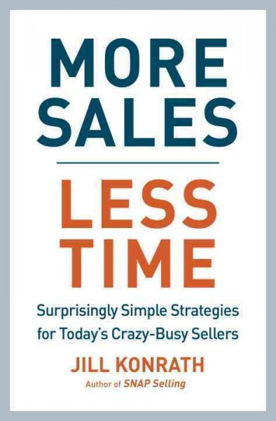 More Sales, Less Time