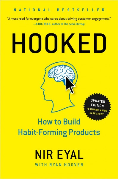 Hooked : : how to build habit-forming products