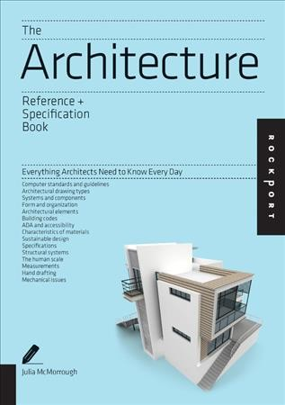 The architecture reference + specification book : : everything architects need to know everyday