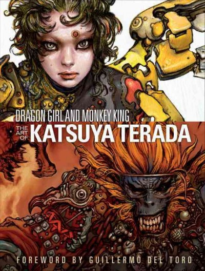 Dragon Girl and Monkey King : : the art of Katsuya Terada