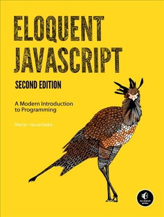 Eloquent javascript : : a modern introduction to programming