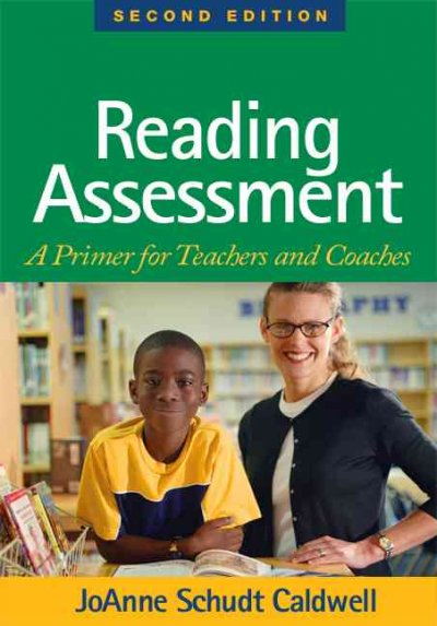 Reading assessment : a primer for teachers and coaches /