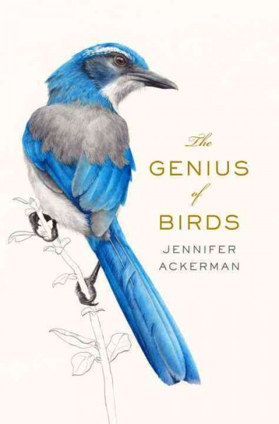 The genius of birds /