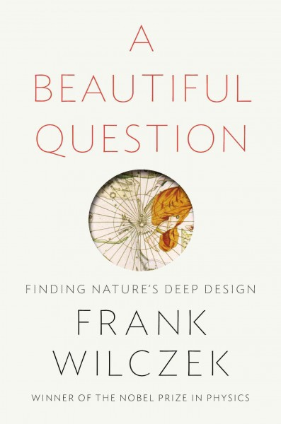 A beautiful question : finding nature