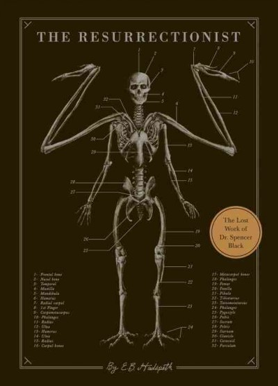The resurrectionist : : the lost work of Dr Spencer Black