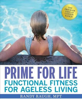 Prime for life : functional fitness for ageless living /