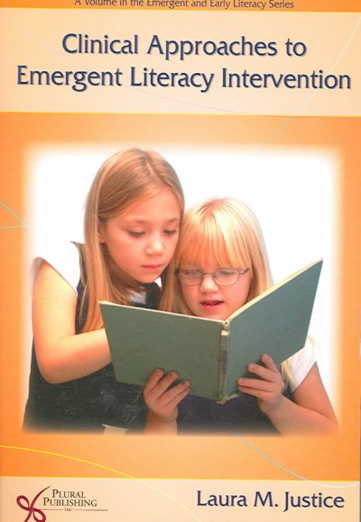 Clinical approaches to emergent literacy intervention /