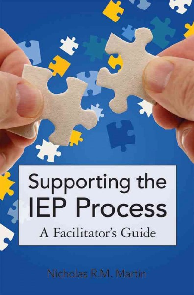 Supporting the IEP process : a facilitator