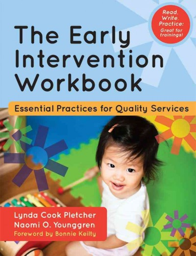 The early intervention workbook : essential practices for quality services /