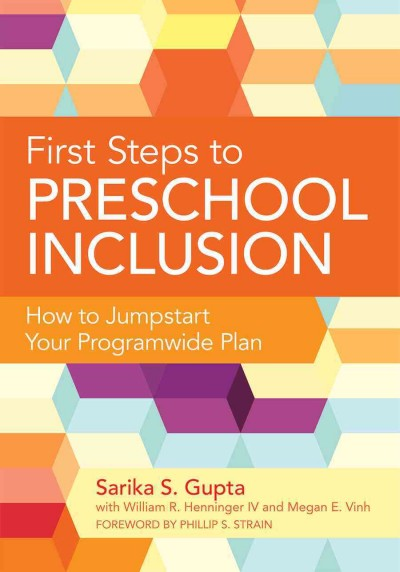 First steps to preschool inclusion : how to jumpstart your programwide plan /