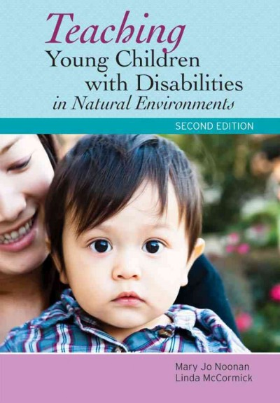 Teaching young children with disabilities in natural environments /