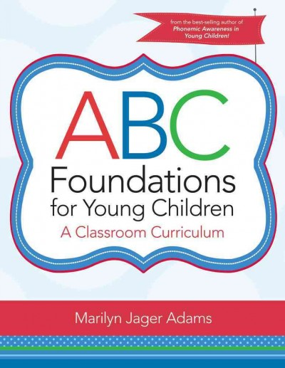 ABC foundations for young children : a classroom curriculum /
