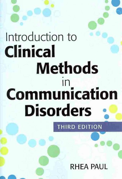 Introduction to clinical methods in communication disorders /