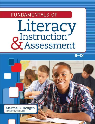 Fundamentals of literacy instruction and assessment, 6-12 /