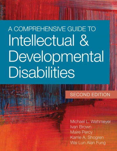 A Comprehensive Guide to Intellectual and Developmental Disabilities