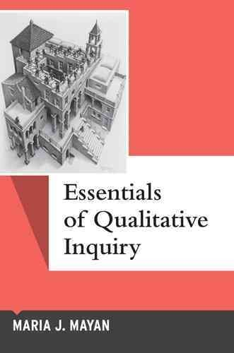 Essentials of qualitative inquiry /