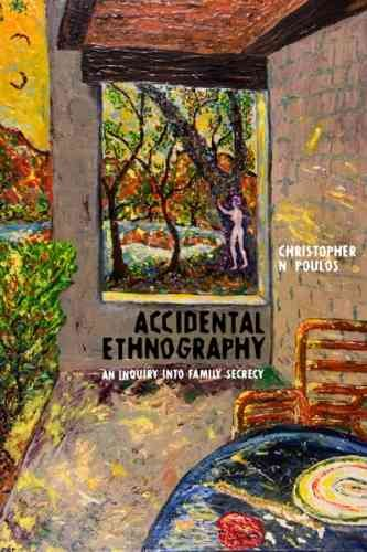 Accidental ethnography : an inquiry into family secrecy /