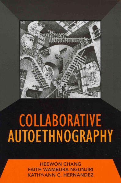 Collaborative autoethnography /