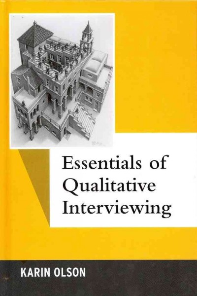 Essentials of qualitative interviewing /