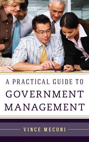 A practical guide to government management /