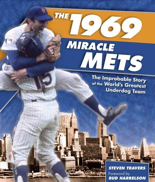 1969 miracle Mets /