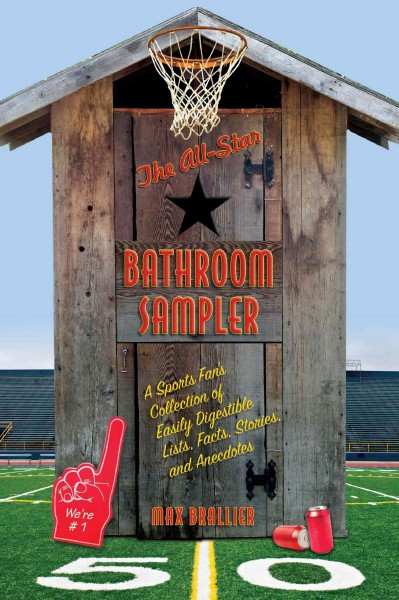 The all-star bathroom sampler : a sports fan