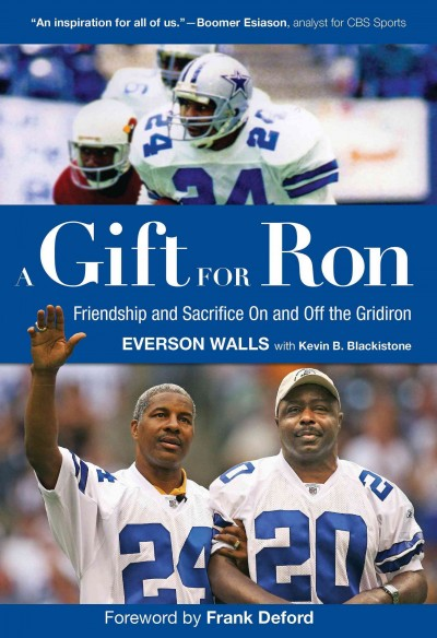 A gift for Ron : friendship and sacrifice on and off the gridiron /