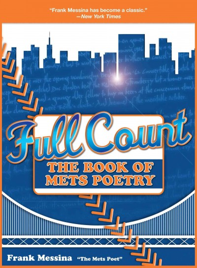 Full count : the book of Mets poetry /