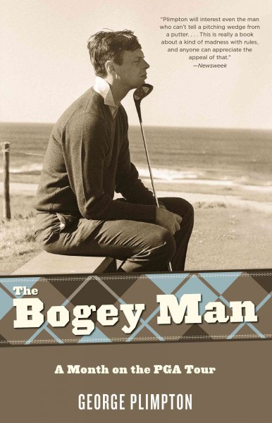 The bogey man : a month on the PGA tour /