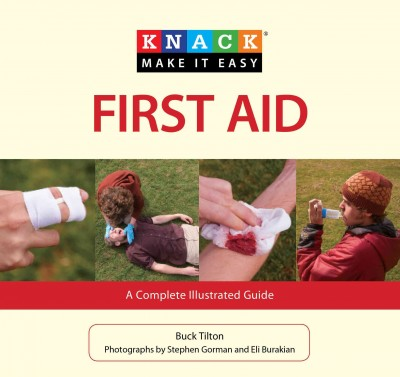 Knack first aid : a complete illustrated guide /