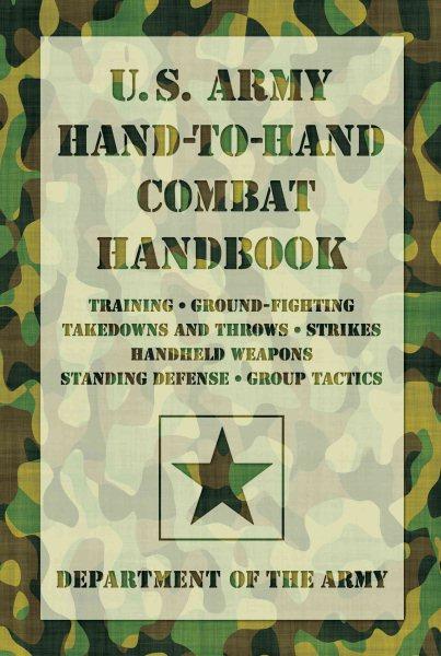 U.S. Army hand-to-hand combat handbook /