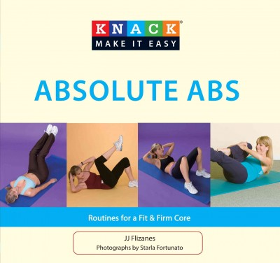Knack absolute abs : routines for a fit & firm core /