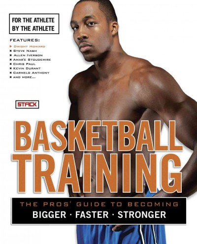 Basketball training : for the athlete, by the athlete.