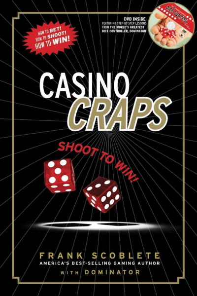 Casino craps : shoot to win! /
