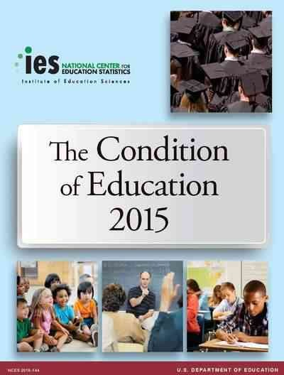 The Condition of Education 2015