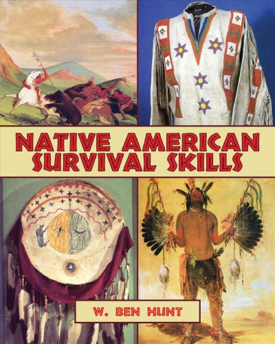 Native American survival skills /