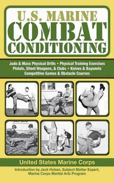 U.S. Marine combat conditioning /