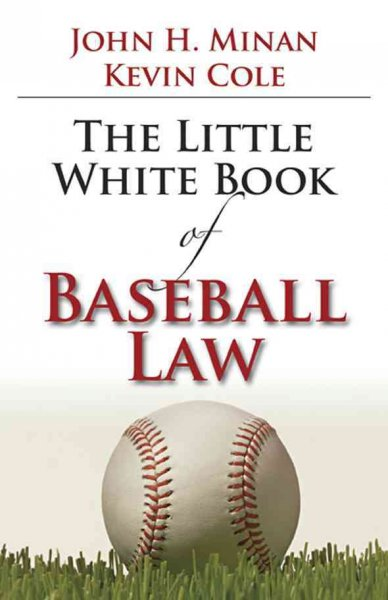 The little white book of baseball law /