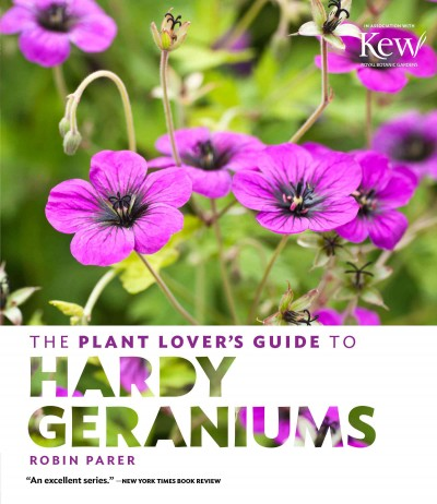 The Plant Lover's Guide to Hardy Geraniums