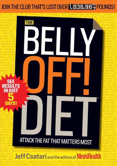 The belly off! diet : attack the fat that matters most /