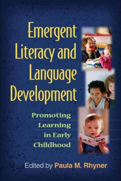 Emergent literacy and language development promoting learning in early childhood