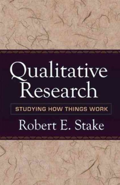 Qualitative research : studying how things work /