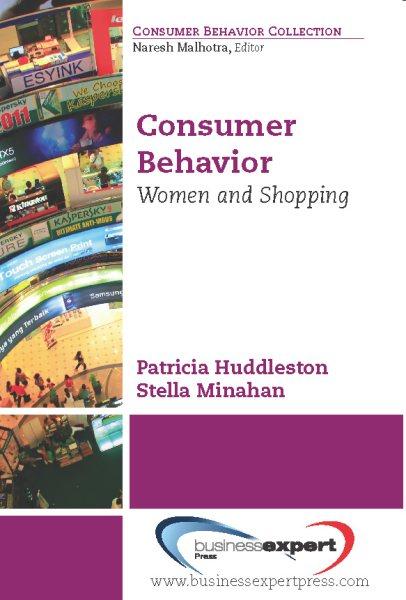 Consumer behavior : women and shopping /