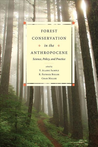 Forest Conservation in the Anthropocene