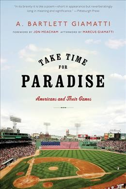 Take time for paradise : Americans and their games /